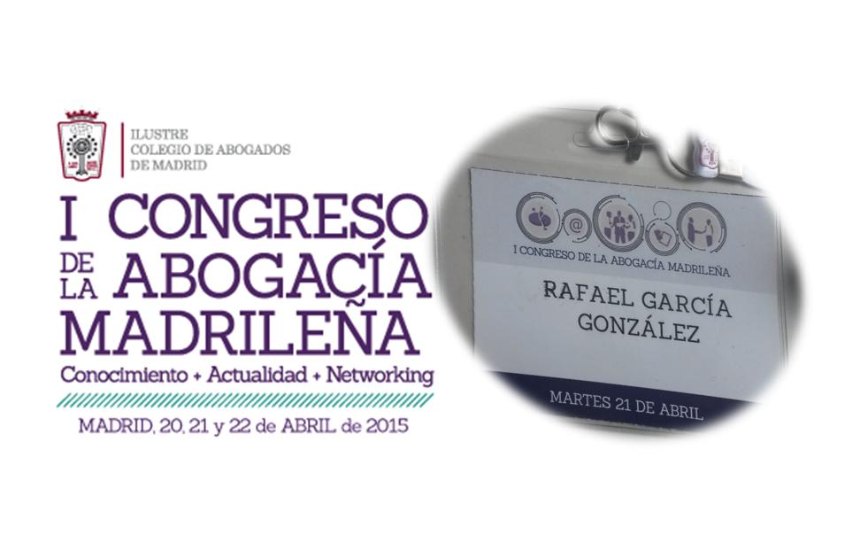 I Congreso Abogacía Madrileña: 60 euros y una manaña bien invertidos