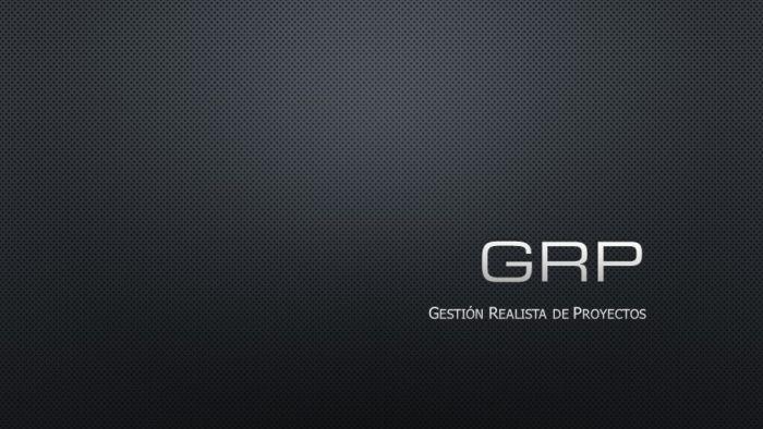 GRP (Gestión Realista de Proyectos)
