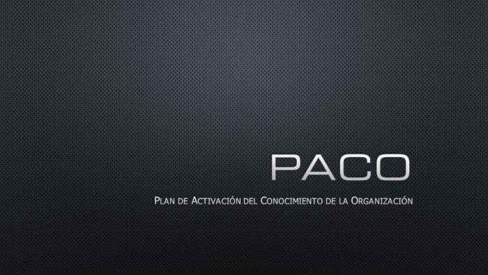 PACO (Plan de Activación del Conocimiento de la Organización)